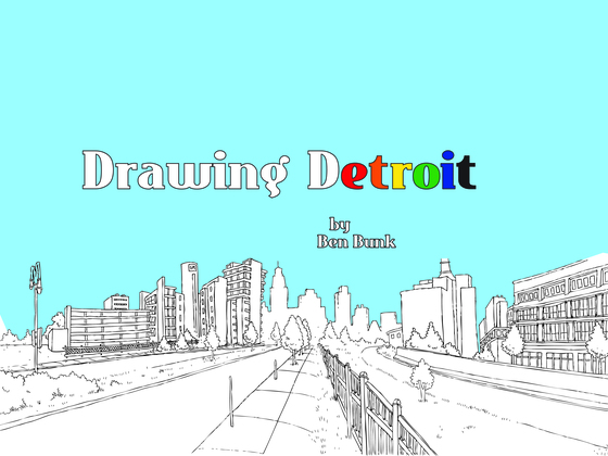 Drawing whose Detroit? In conversation with Ben Bunk