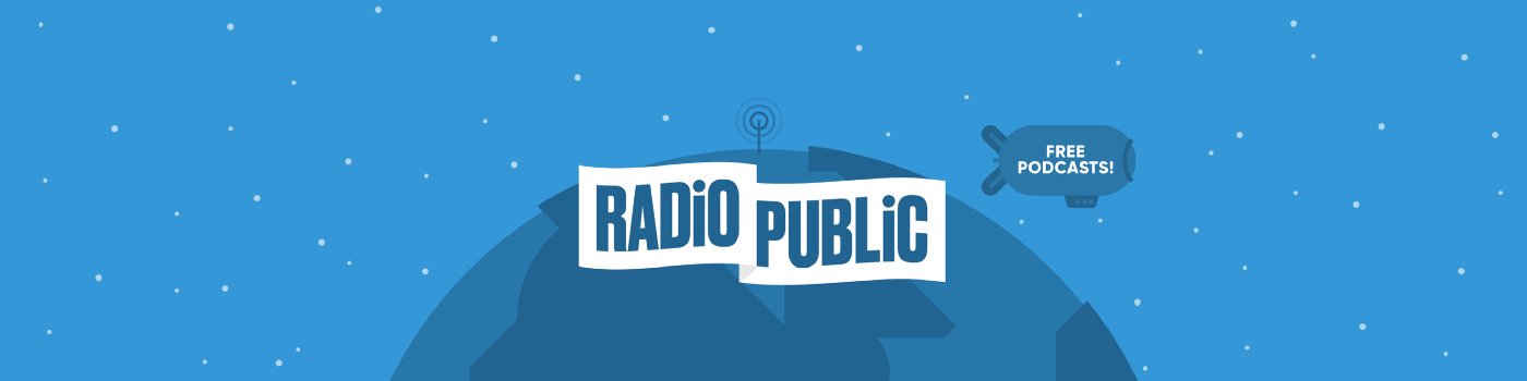 Introducing RadioPublic: A new way to discover and engage with podcasts