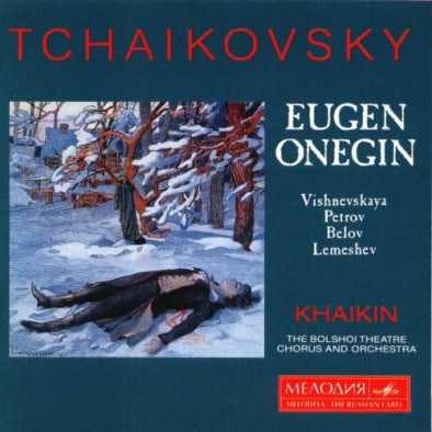 <p>In 1955, a young Galina Vishnevskaya and tenor Sergei Lemeshev recorded a powerful version of &quot;Eugene Onegin,&quot; with Boris Khaikin conducting.</p>