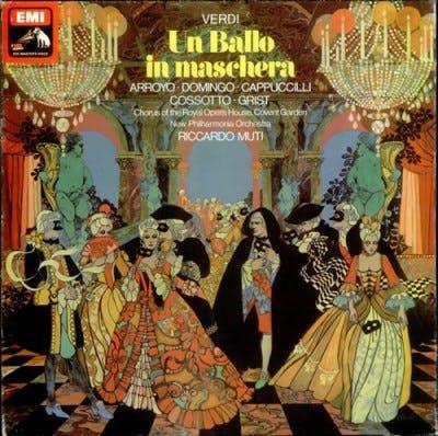 <p>Conductor Riccardo Muti&apos;s version of &quot;Un Ballo in Maschera,&quot; with vocals by Placido Domingo, Martina Arroyo, Fiorenza Cossotto and Piero Cappuccilli, is a favorite.</p>