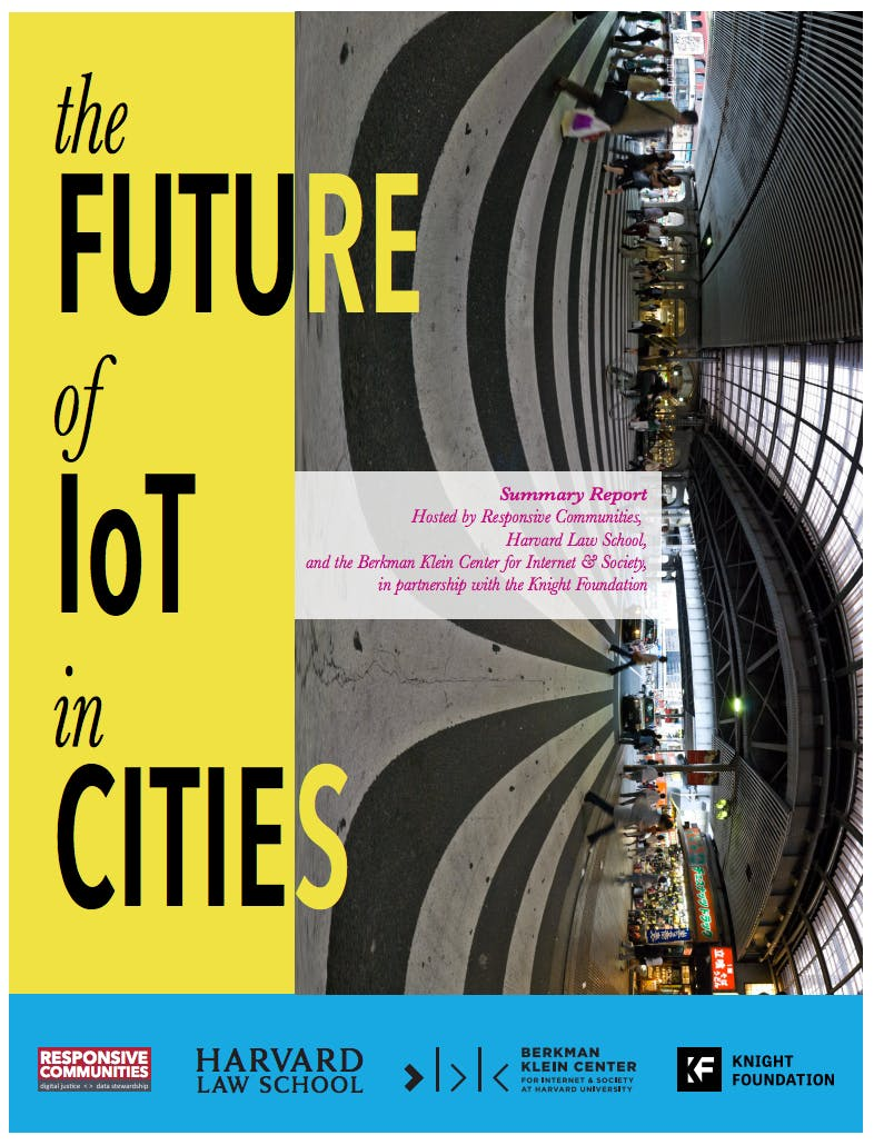 """<p><a href=""""https://cyber.harvard.edu/node/99864"""">The Future of IoT in Cities: A Summary Report</a></p>"""